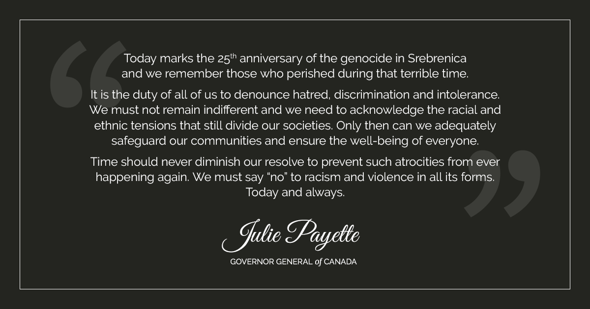 Read more about the article The Canadian Prime Minister and the most important political entities paid tribute on the occasion of the 25th anniversary of the Srebrenica genocide
